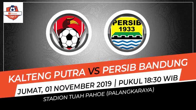 Laga pekan ke-26 Shopee Liga 1 antara Kalteng Putra melawan Persib Bandung, Jumat (1/11/19) pukul 18.30 WIB, bisa disaksikan lewat live streaming di Vidio.com. Copyright: © Grafis: Indosport.com