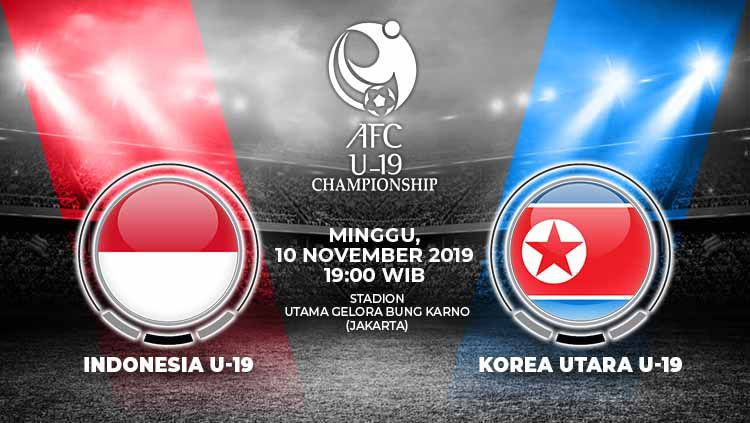 Prediksi pertandingan Kualifikasi Piala Asia U-19 2020 antara Timnas Indonesia U-19 vs Korea Utara di Stadion Madya, Jakarta Pusat, Minggu (10/11/2019). Copyright: © Grafis: Yanto/Indosport.com