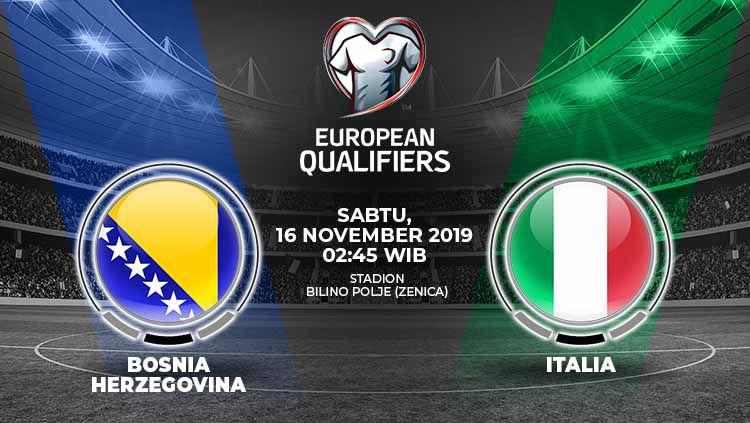 Italia bakal bertandang ke Bosnia-Herzogovina dalam lanjutan kualifikasi Euro 2020 Grup J, Sabtu (16/11/19) pukul 02.45 dini hari WIB di Bilino Polje. Copyright: © Grafis: Yanto/Indosport.com