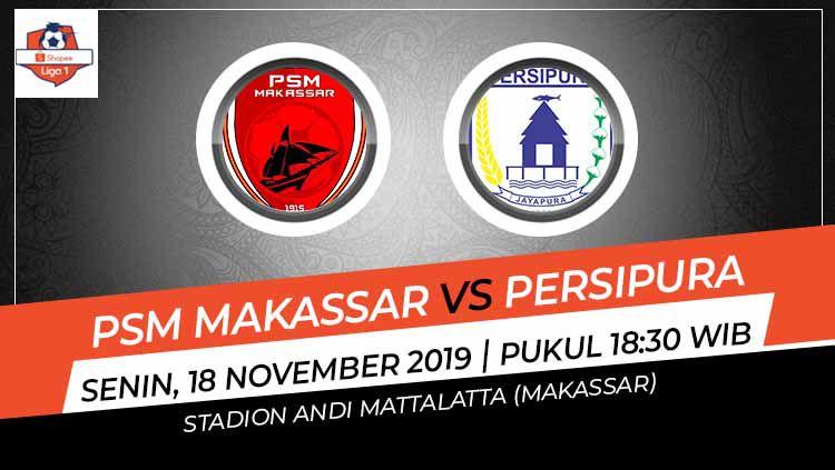 Pertandingan antara PSM Makassar vs Persipura Jayapura. Copyright: © Grafis: Indosport.com