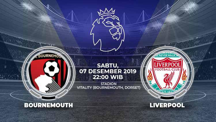 Prediksi pertandingan pekan ke-16 Liga Inggris 2019-2020 antara Bournemouth vs Liverpool, Sabtu (07/12/19). Copyright: © Grafis: Indosport.com
