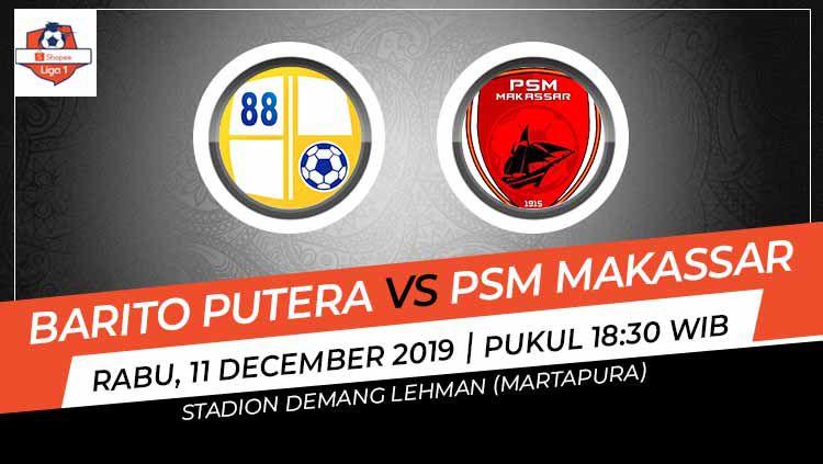 Barito akan menjamu PSM Makassar pada laga lanjutan Shopee Liga 1 pekan ke-32 yang akan diselenggarakan di Stadion Demang Lehman, Rabu (11/12/2019). Copyright: © Grafis: Indosport.com
