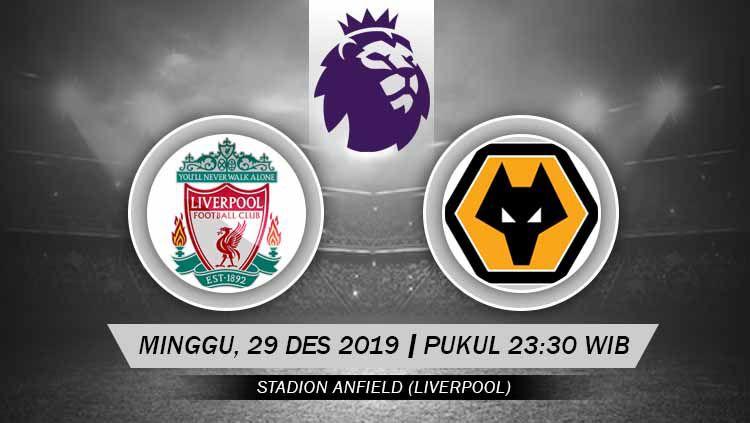 Prediksi pertandingan pekan ke-20 Liga Inggris 2019-2020 antara Liverpool vs Wolverhampton Wanderers yang akan digelar di Stadion Anfield, Minggu (29/12/19) malam WIB. Copyright: © Grafis: Ynt/INDOSPORT