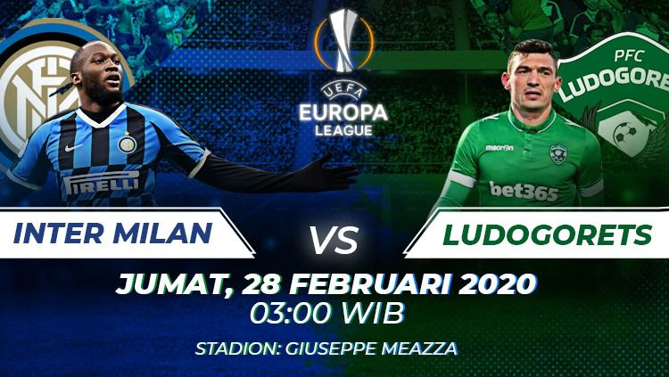 Link Live Streaming Pertandingan Liga Europa Inter Milan vs Ludogorets Copyright: © Grafis: Manda/Indosport.com