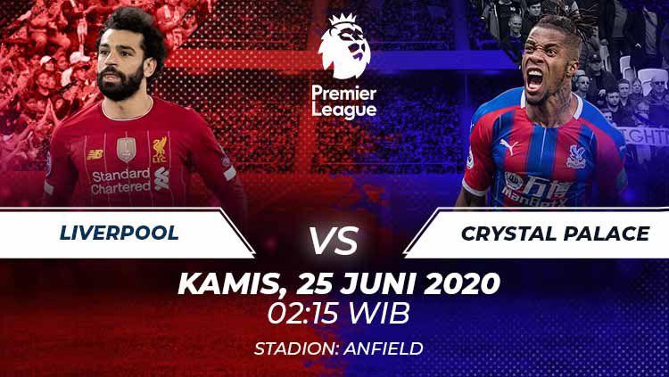 Liverpool diprediksi bisa kembali ke jalur kemenangan saat menjamu Crystal Palace di pekan ke-31 Liga Inggris 2019/20, Kamis (25/06/20). Copyright: © Grafis:Frmn/Indosport.com