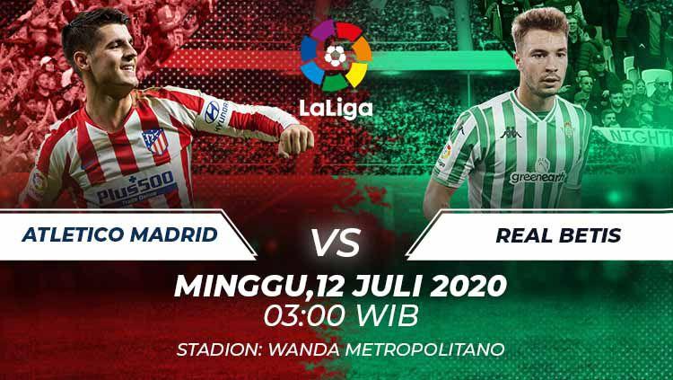 Berikut link live streaming pertandingan pekan ke-35 LaLiga Spanyol antara Atletico Madrid vs Real Betis, Minggu (12/07/20) dini hari WIB. Copyright: © Grafis:Frmn/Indosport.com