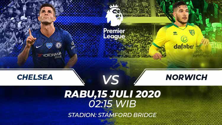 Berikut prediksi pertandingan Chelsea vs Norwich City di ajang Liga Inggris pekan ke-36, Rabu (15/7/2020) pukul 02.15 WIB di Stamford Bridge. Copyright: © Grafis:Frmn/Indosport.com