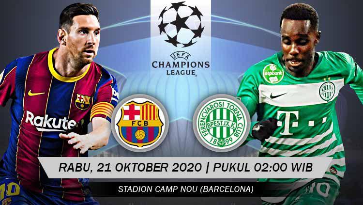 Berikut link live streaming pertandingan Grup G Liga Champions Eropa musim 2020-2021 antara tuan rumah Barcelona vs Ferencvaros. Copyright: © Grafis: Yuhariyanto/INDOSPORT