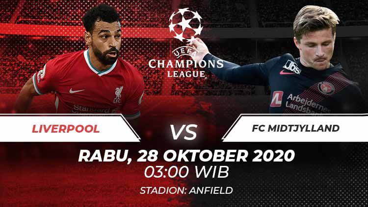 Berikut prediksi pertandingan Liga Champions antara Liverpool vs Fc Midtjyllan. Copyright: © Grafis:Frmn/Indosport.com