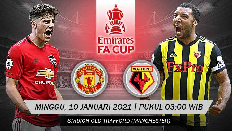 Prediksi pertandingan Piala FA antara Manchester United vs Watford, Minggu (10/1/21). Copyright: © Grafis: Yanto/Indosport.com