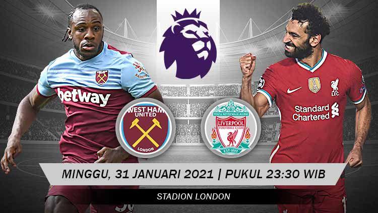 Berikut prediksi pertandingan West Ham United vs Liverpool di ajang Liga Inggris pekan ke-21, Minggu (31/01/2021) pukul 23.30 WIB di Stadion Olimpiade London. Copyright: © Grafis:Yanto/Indosport.com