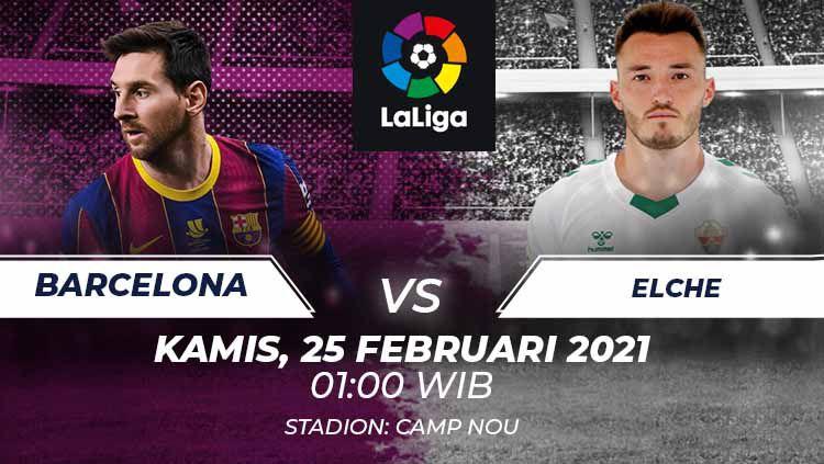 Berikut prediksi pertandingan pekan ke-25 Laliga 2020-2021 menampilkan duel menarik antara Barcelona vs Elche di Camp Nou, Kamis (25/02/21) pukul 01.00 WIB. Copyright: © Grafis:Frmn/Indosport.com