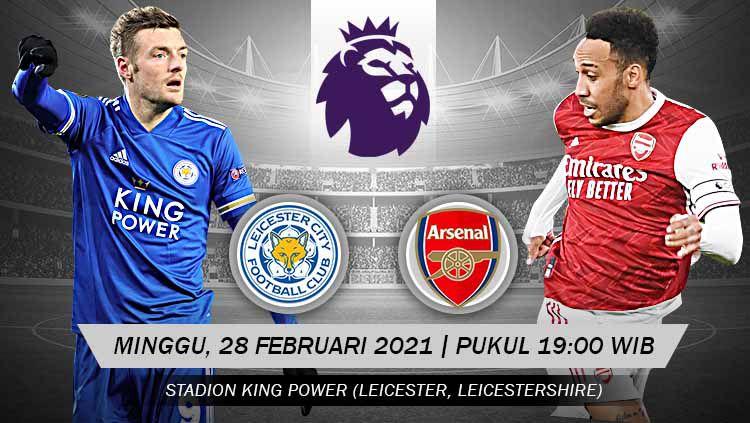 Prediksi pertandingan Liga Inggris Leicester vs Arsenal. Copyright: © Grafis:Yanto/Indosport.com