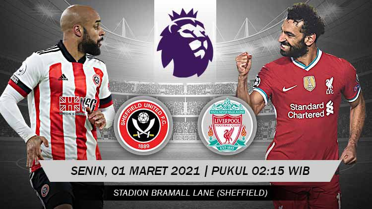 Pertandingan Sheffield United vs Liverpool (Liga Inggris). Copyright: © Grafis:Yanto/Indosport.com
