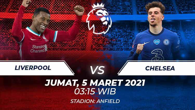 Link Live Streaming Big Match Liga Inggris: Liverpool vs Chelsea. Copyright: © Grafis:Frmn/Indosport.com