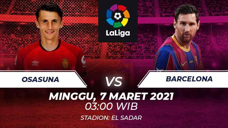 Berikut prediksi pertandingan pekan ke-26 LaLiga Spanyol 2020-2021 yang menampilkan pertandingan menarik antara Osasuna vs Barcelona di Stadion El Sadar. Copyright: © Grafis:Frmn/Indosport.com