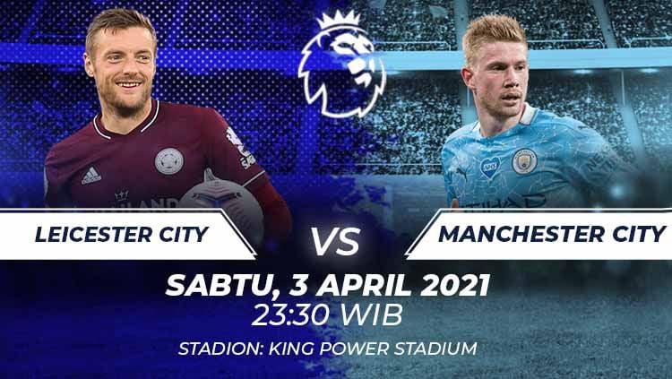 Link Live Streaming Liga Inggris antara Leicester City vs Manchester City. Copyright: © Grafis:Frmn/Indosport.com