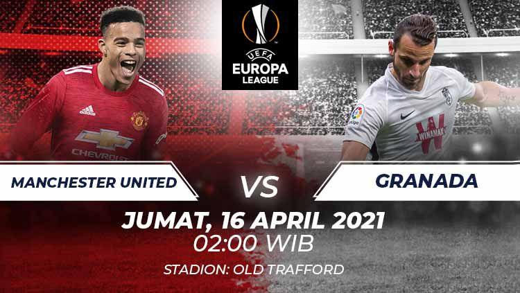 Berikut link live streaming pertandingan leg kedua perempat final Liga Europa 2020-2021 antara Manchester United vs Granada, Jumat (16/4/21) pukul 02.00 WIB. Copyright: © Grafis:Frmn/Indosport.com