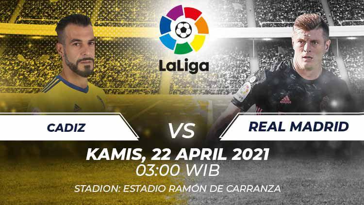 Berikut prediksi untuk pertandingan pekan ke-32 LaLiga Spanyol antara Cadiz vs Real Madrid, Kamis (22/04/21) pukul 03.00 WIB. Copyright: © Grafis:Frmn/Indosport.com