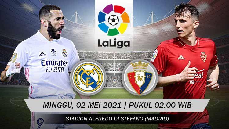 Pertandingan Real Madrid vs Osasuna (LaLiga). Copyright: © Grafis:Yanto/Indosport.com