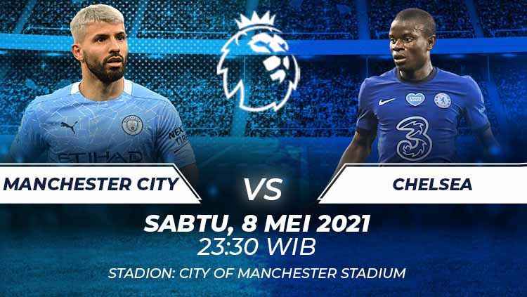Berikut prediksi pertandingan Liga Inggris antara Manchester City vs Chelsea. Copyright: © Grafis:Frmn/Indosport.com