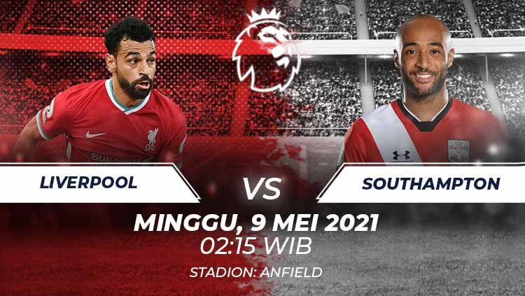 Live streaming Liverpool vs Southampton. Copyright: © Grafis:Frmn/Indosport.com