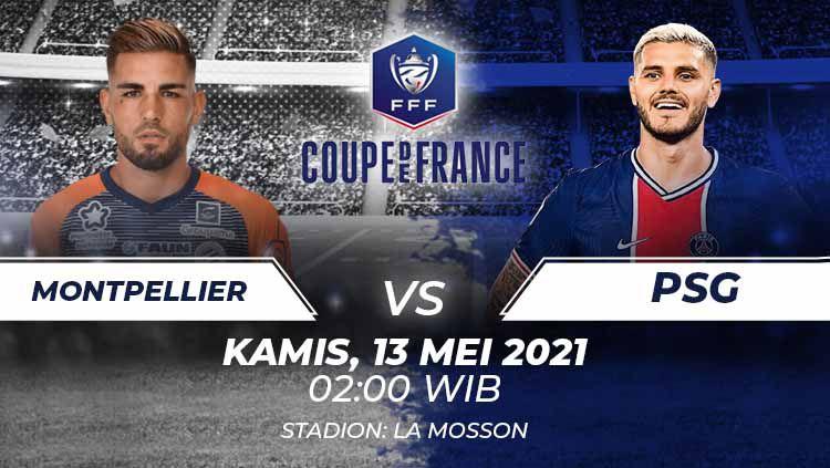 Berikut prediksi pertandingan semifinal Coupe de France 2020-2021 antara Montpellier vs Paris Saint-Germain (PSG), Kamis (13/05/21) pukul 02.00 WIB. Copyright: © Grafis:Frmn/Indosport.com