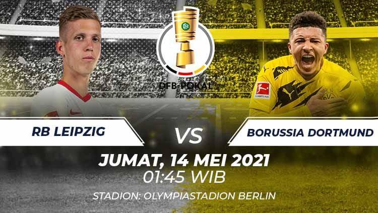 Berikut link live streaming pertandingan final Piala Jerman atau DFB Pokal musim 2020-2021 antara RB Leipzig vs Borussia Dortmund. Copyright: © Grafis:Frmn/Indosport.com