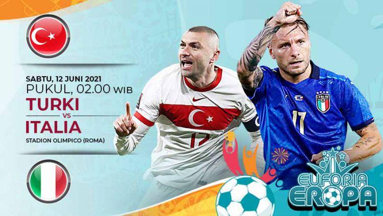 Berikut jadwal pertandingan Euro 2020 hari ini yang mempertemukan antara Timnas Turki vs Timnas Italia. Copyright: © Grafis:Yanto/Indosport.com