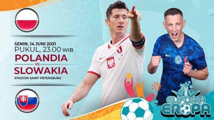 Berikut ini link live streaming pertandingan antara Polandia vs Slovakia di laga pertama Grup E Euro 2020 Copyright: © Grafis:Yanto/Indosport.com