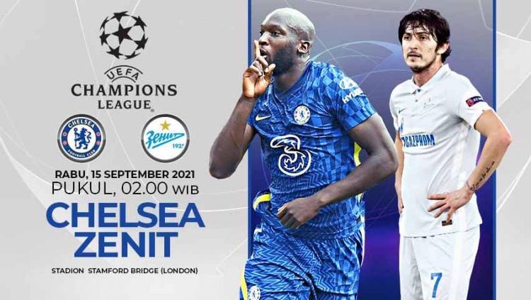 Berikut link live streaming pertandingan matchday pertama Grup H Liga Champions, Chelsea vs Zenit St. Petersburg, Rabu (15/09/21) 02:00 dini hari WIB. Copyright: © Grafis:Yanto/Indosport.com