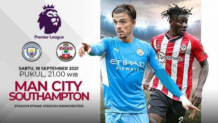 Berikut link live streaming pertandingan pekan kelima Liga Inggris 2021/2022 antara Manchester City vs Southampton. Copyright: © Grafis: Yuhariyanto/Indosport.com