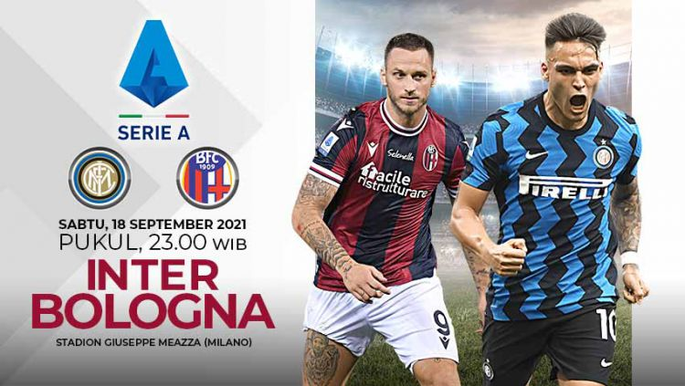Pertandingan Serie A Liga Italia 2021-2022 antara Inter Milan vs Bologna bisa disaksikan secara live streaming, Sabtu (18/09/21). Copyright: © Grafis: Yuhariyanto/Indosport.com