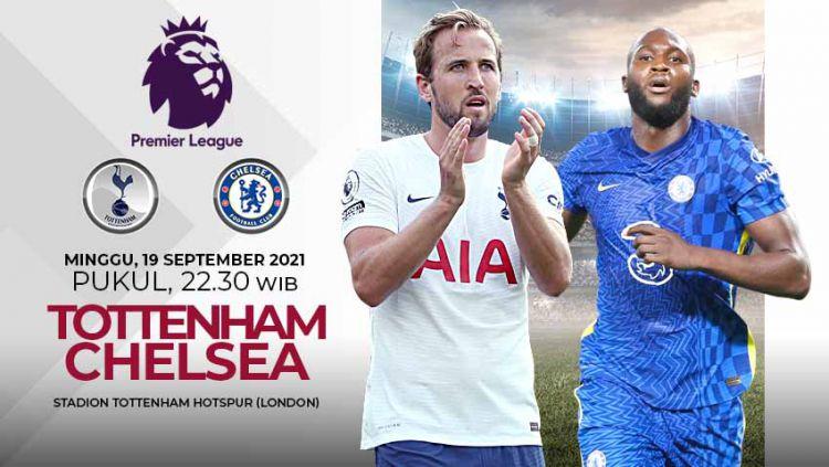Berikut prediksi untuk pertandingan pekan kelima Liga Inggris antara Tottenham Hotspur vs Chelsea, Minggu (19/09/21) pukul 22.30 WIB. Copyright: © Grafis: Yuhariyanto/Indosport.com