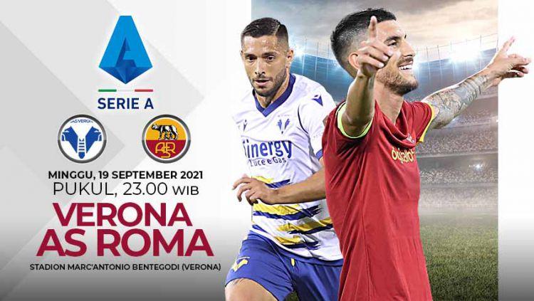Berikut ini prediksi pertandingan pekan keempat Liga Italia 2021/2022 antara Hellas Verona vs AS Roma. Copyright: © Grafis: Yuhariyanto/Indosport.com