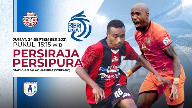 Pertandingan antara Persiraja Banda Aceh vs Persipura Jayapura (Liga 1 BRI). Copyright: © Grafis: Yuhariyanto/Indosport.com