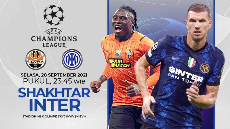 Prediksi Liga Champions antara Shakhtar Donetsk vs Inter Milan pada Selasa (28/09/21) malam WIB, kedua kesebelasan sedang incar kemenangan perdana. Copyright: © Grafis: Yuhariyanto/Indosport.com